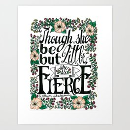 "Hand-lettered ""Fierce"" Shakespeare quote with flowers Art Print"