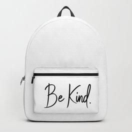 Be Kind. Backpack