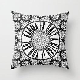 Karma is Only a B**ch if You Are - Be Nice, D***it - Mandala in Black & White Throw Pillow