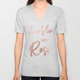 La Vie en Rose French Quote Rose Gold Pink Unisex V-Neck
