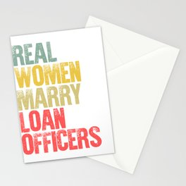 Funny Marriage Shirt Real Women Marry Loan Officers Bride Gift Stationery Cards