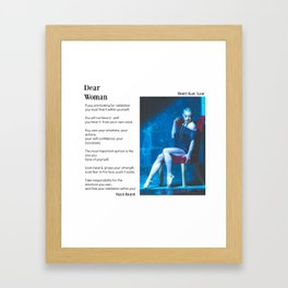 Dear Woman - Validation Framed Art Print