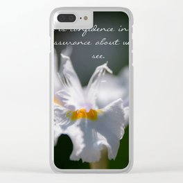 Hebrews 11 1 Clear iPhone Case
