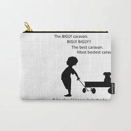 The BIGLY Caravan! Carry-All Pouch