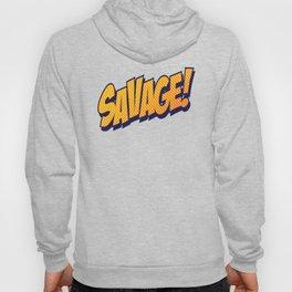 Savage Hoody