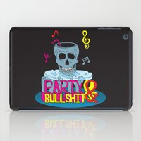 hiphop iPad Cases featuring Party and Bullshit. by Dewi Gale