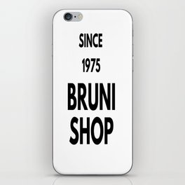 Bruni Shop- Since 1975 iPhone Skin