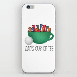 Dad's Cup Of Tee iPhone Skin