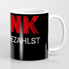 Need a drink drinking alcohol Coffee Mug