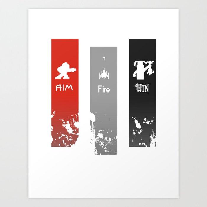 Aim, Fire, Win Art Print