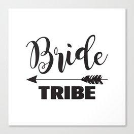 Bride Tribe Arrow Groom Tribe Bridal Party Bridesmaid Groomsmen Bachelor Bachelorette Canvas Print