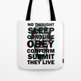 They Live (with text) Tote Bag