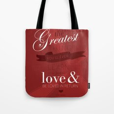 The greatest thing you'll ever learn Tote Bag