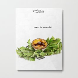 La Cuisine Fusion - Pastel de Nata Salad Metal Print