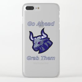 Bull Horns - Just Grab Them Clear iPhone Case