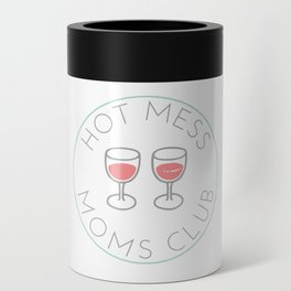 Hot Mess Moms Club - Wine Can Cooler