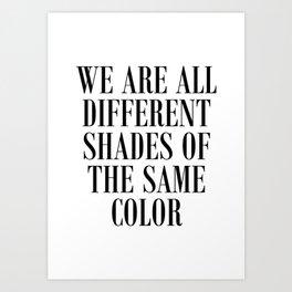 Anti-Racism Quote Art Print