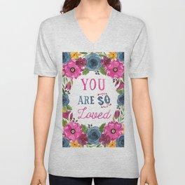 You Are So Loved Unisex V-Neck