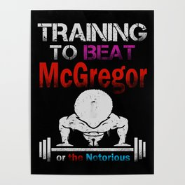Training to beat the notorious Poster