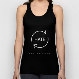 End the Cycle of Hate Unisex Tank Top