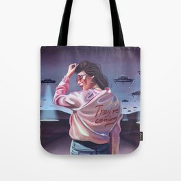 They're coming Tote Bag