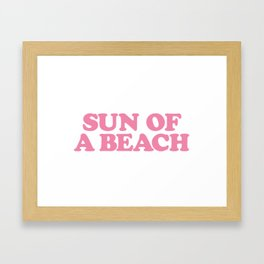 SUN OF A BEACH Framed Art Print