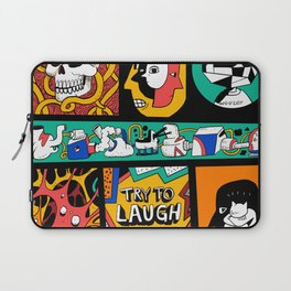 Try to laugh about it Laptop Sleeve