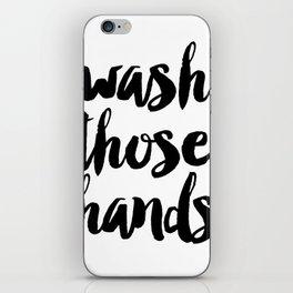 Wash those hands Toilet sign Bathroom rules INSTANT DOWNLOAD Kids wall art Loo sign Washroom sign Ba iPhone Skin