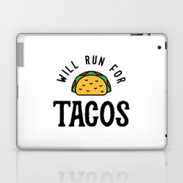 Will Run For Tacos v2 Laptop & iPad Skin