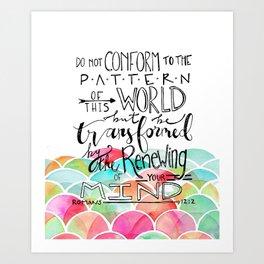 Romans 12:2 Art Print