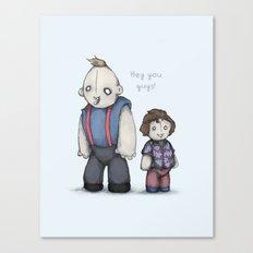 HEY YOU GUYS! Canvas Print