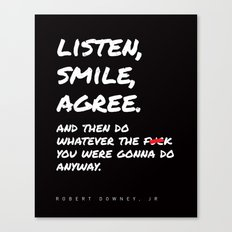 Robert Downey Jr - Listen Smile Agree Canvas Print