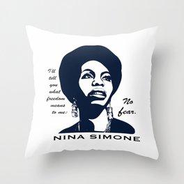 Nina Simone No Fear Throw Pillow