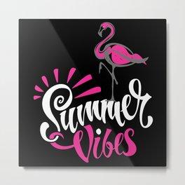 Pink Flamingo Summer Vibes Metal Print