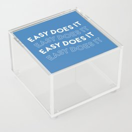 Easy Does It Acrylic Box