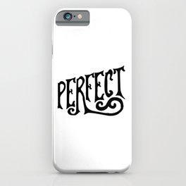 Perfect word iPhone Case