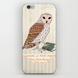 Imagination is more important than knowledge - Albert Einstein iPhone Skin