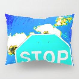 A BLUE STOP SIGN Pillow Sham