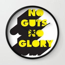 No guts No glory Wall Clock