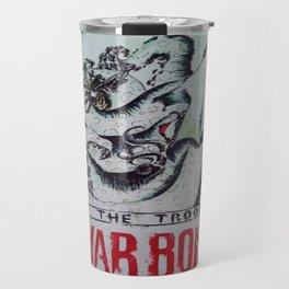 Anti Tentacle Monster Propoganda Poster Travel Mug