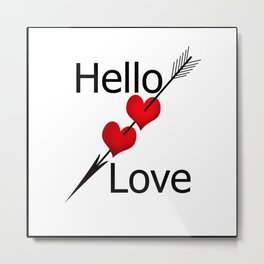 Hello love! White background . Metal Print