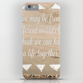 Life Together. iPhone Case