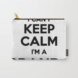 I cant keep calm I am a GRANDA Carry-All Pouch