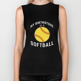 my birthstone is a softball t-shirts Biker Tank