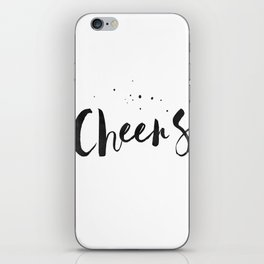 Printable Art,Cheers,Quote Prints,Wedding Anniversary,Celebrate Life,Happy Birthday,Typography Art iPhone Skin