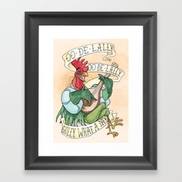 Alan-A-Dale Rooster : OO-De-Lally Golly What A Day Tattoo Watercolor Painting Framed Art Print