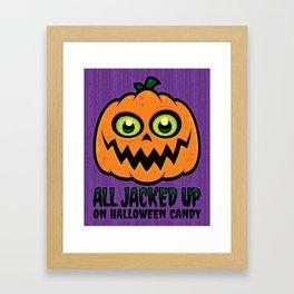 All Jacked Up on Halloween Candy Jack-O'-Lantern Framed Art Print