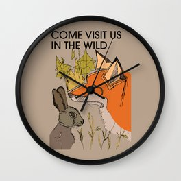Come Visit Us In The Wild Wall Clock