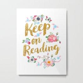 Keep On Reading Gold Foil Metal Print
