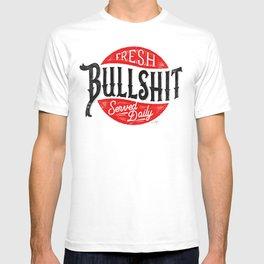 Fresh Bullshit Served Daily T-shirt